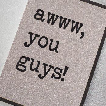 awww you guys sparkle wedding congratulations card