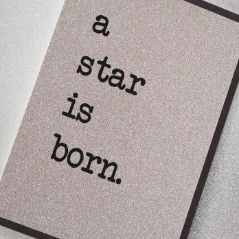 A Star Is Born Card