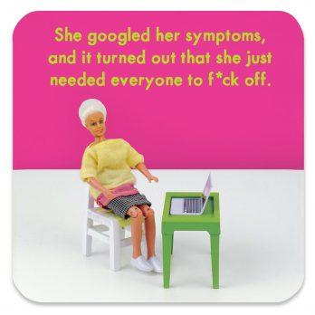 Googles Her Symptoms Coaster